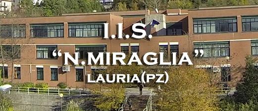 """IIS """"N.Miraglia"""" Lauria (Pz)"""